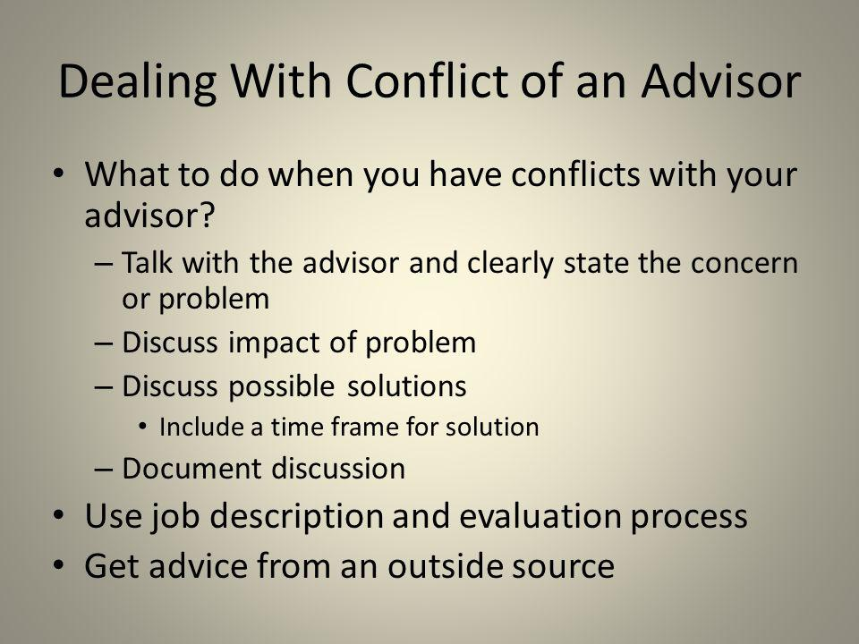Dealing With Conflict of an Advisor