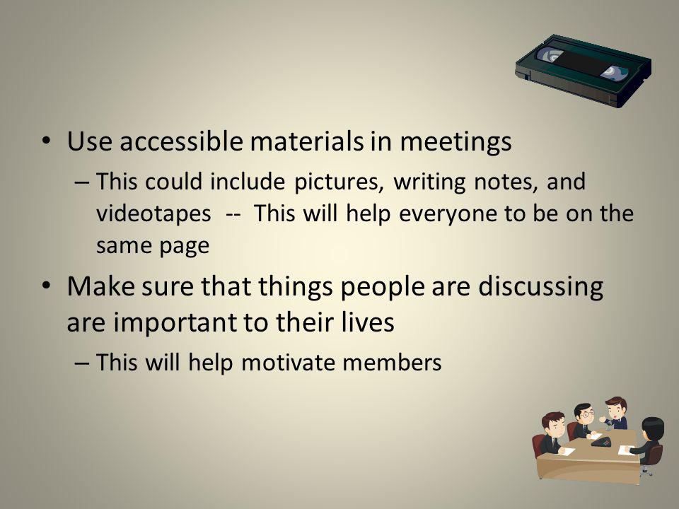 Use accessible materials in meetings