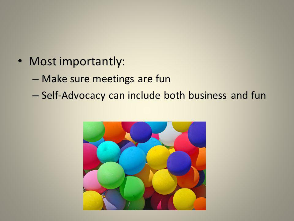 Most importantly: Make sure meetings are fun