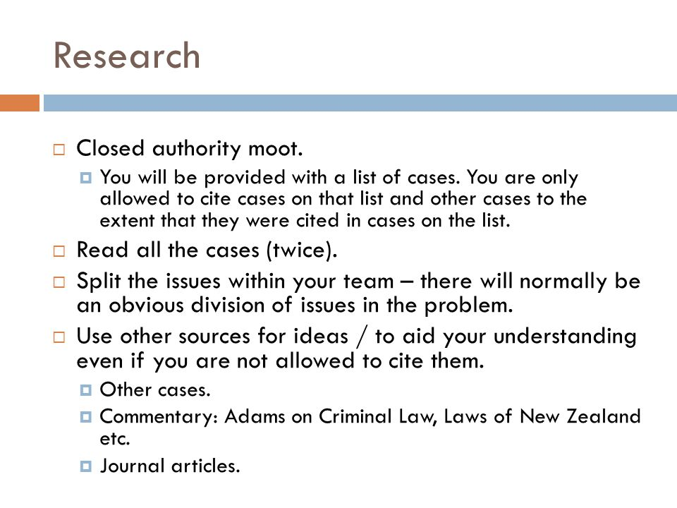 Research Closed authority moot. Read all the cases (twice).