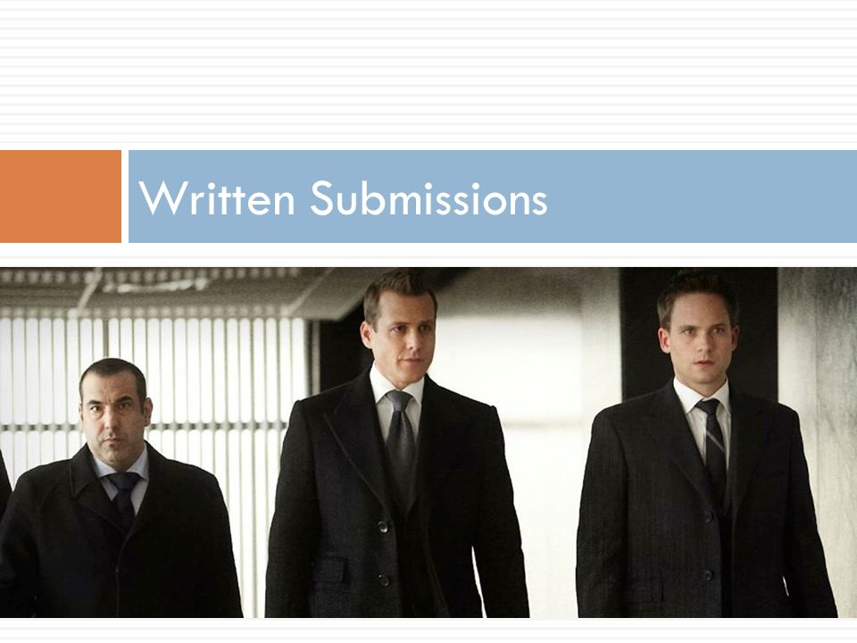 Written Submissions