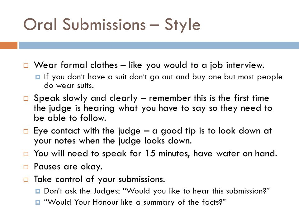 Oral Submissions – Style