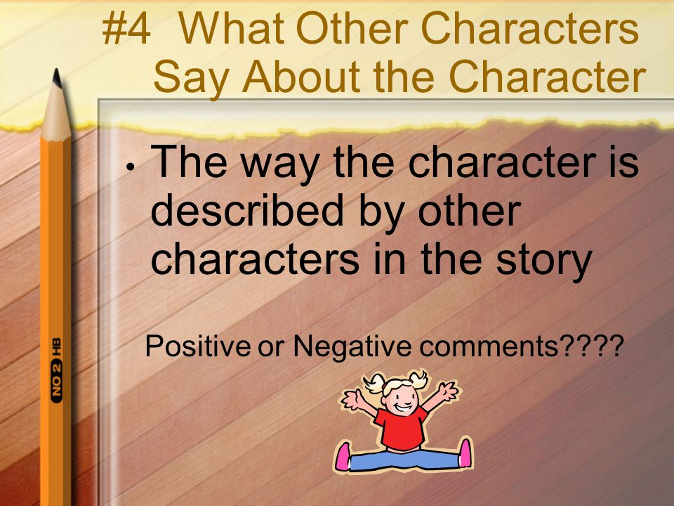 #4 What Other Characters Say About the Character