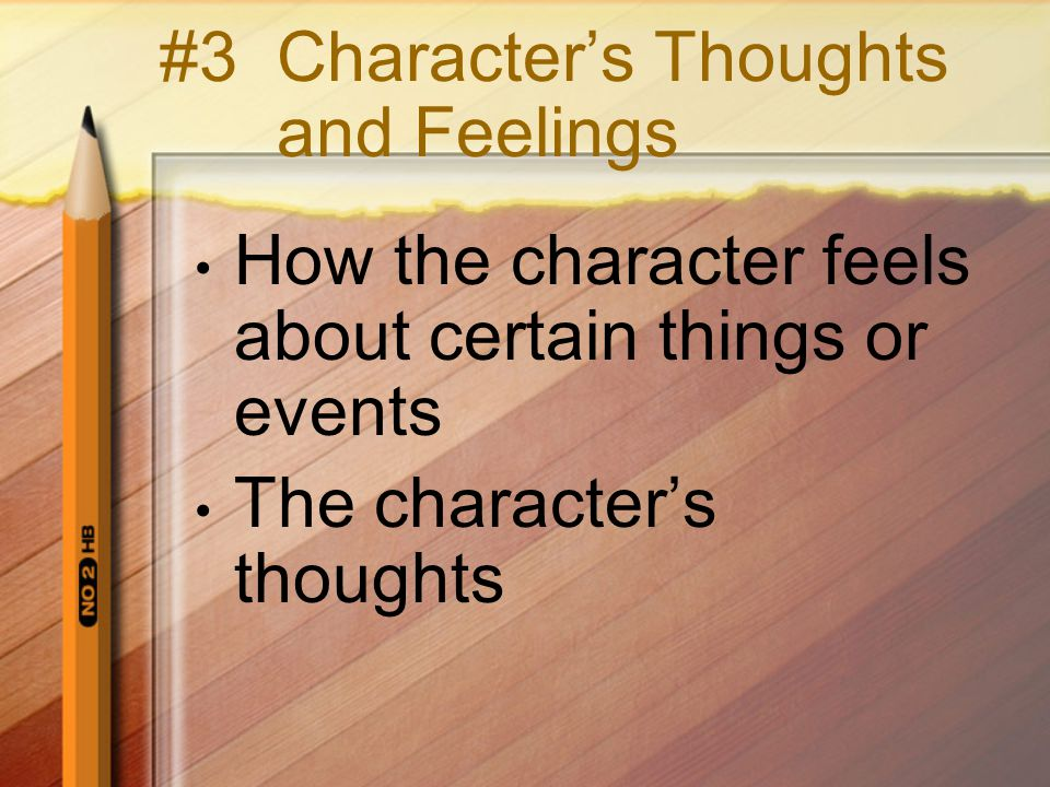 #3 Character's Thoughts and Feelings