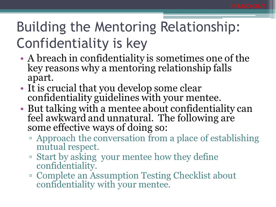 Building the Mentoring Relationship: Confidentiality is key