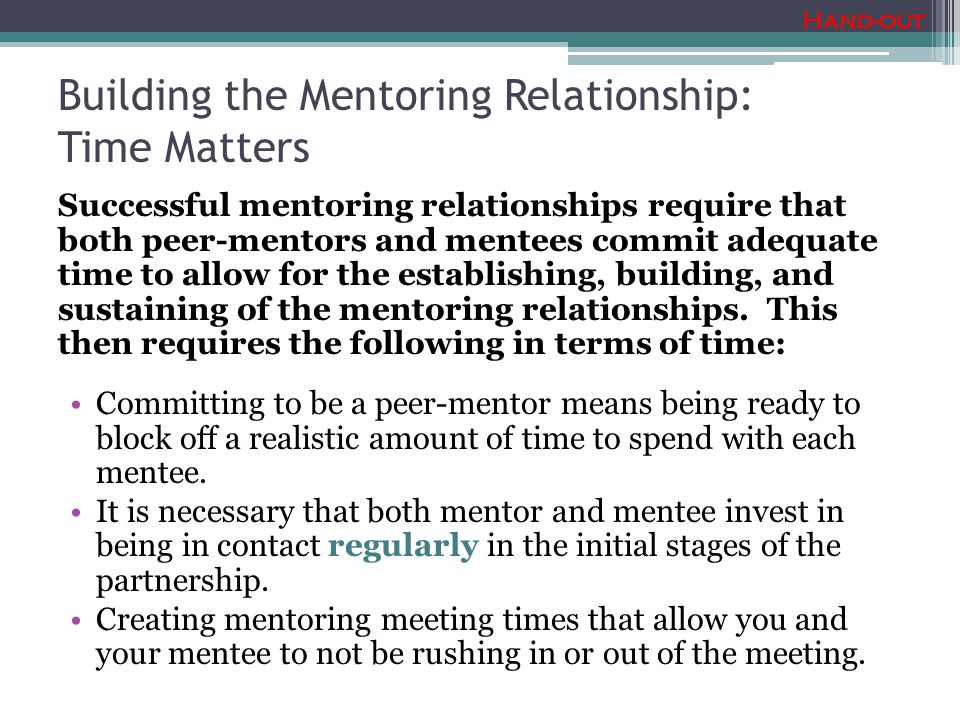 Building the Mentoring Relationship: Time Matters
