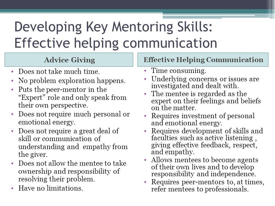 Developing Key Mentoring Skills: Effective helping communication