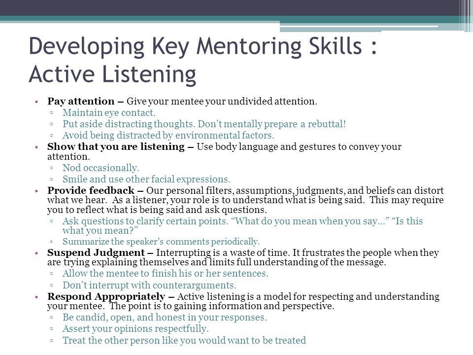 Developing Key Mentoring Skills : Active Listening