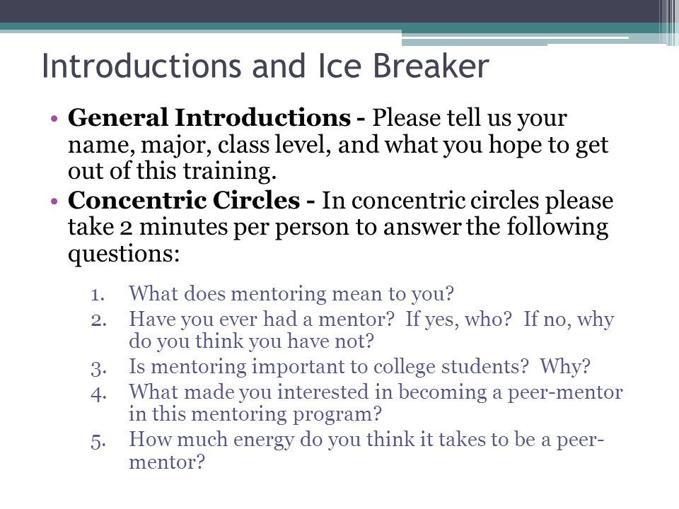 Introductions and Ice Breaker