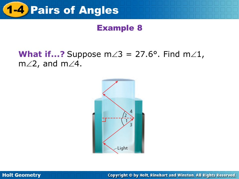 Example 8 What if... Suppose m3 = 27.6°. Find m1, m2, and m4.