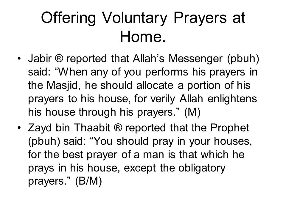 Offering Voluntary Prayers at Home.