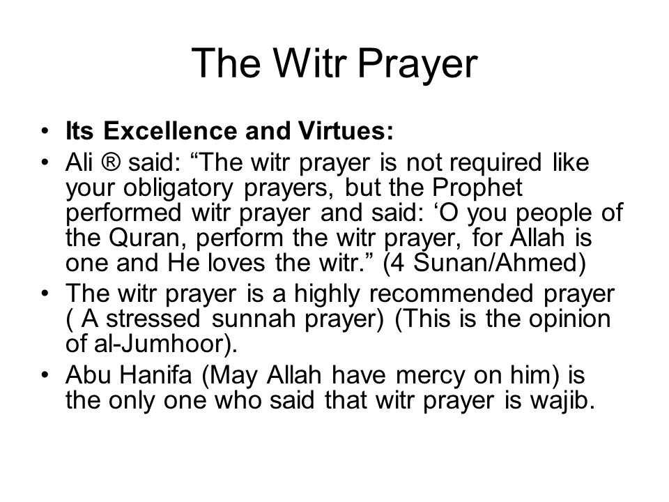 The Witr Prayer Its Excellence and Virtues: