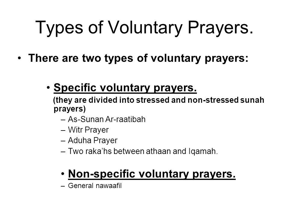 Types of Voluntary Prayers.