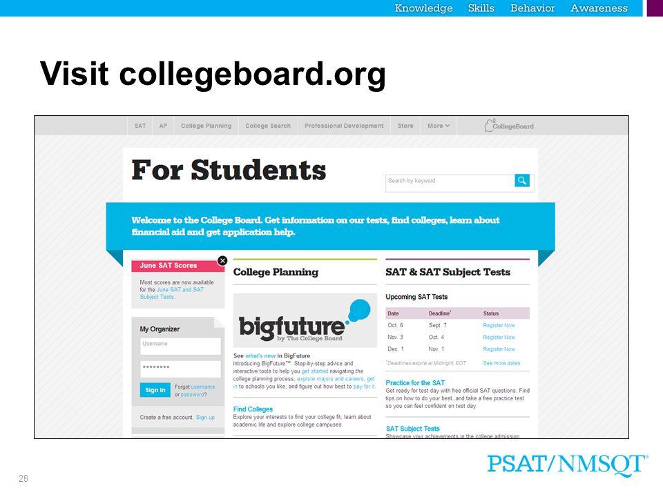 Visit collegeboard.org