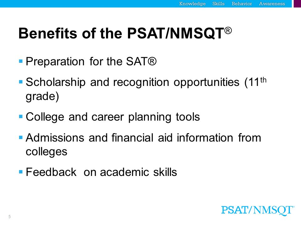 Benefits of the PSAT/NMSQT®