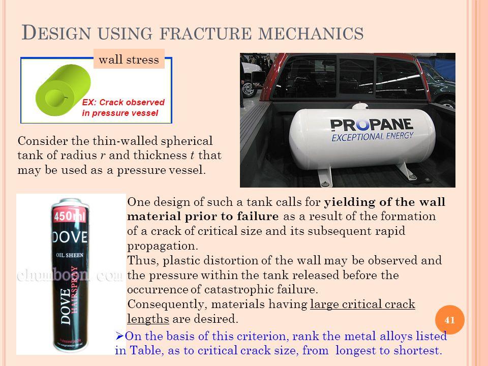Design using fracture mechanics