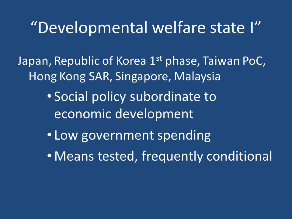 Developmental welfare state I