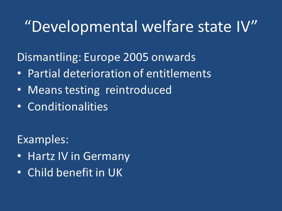 Developmental welfare state IV