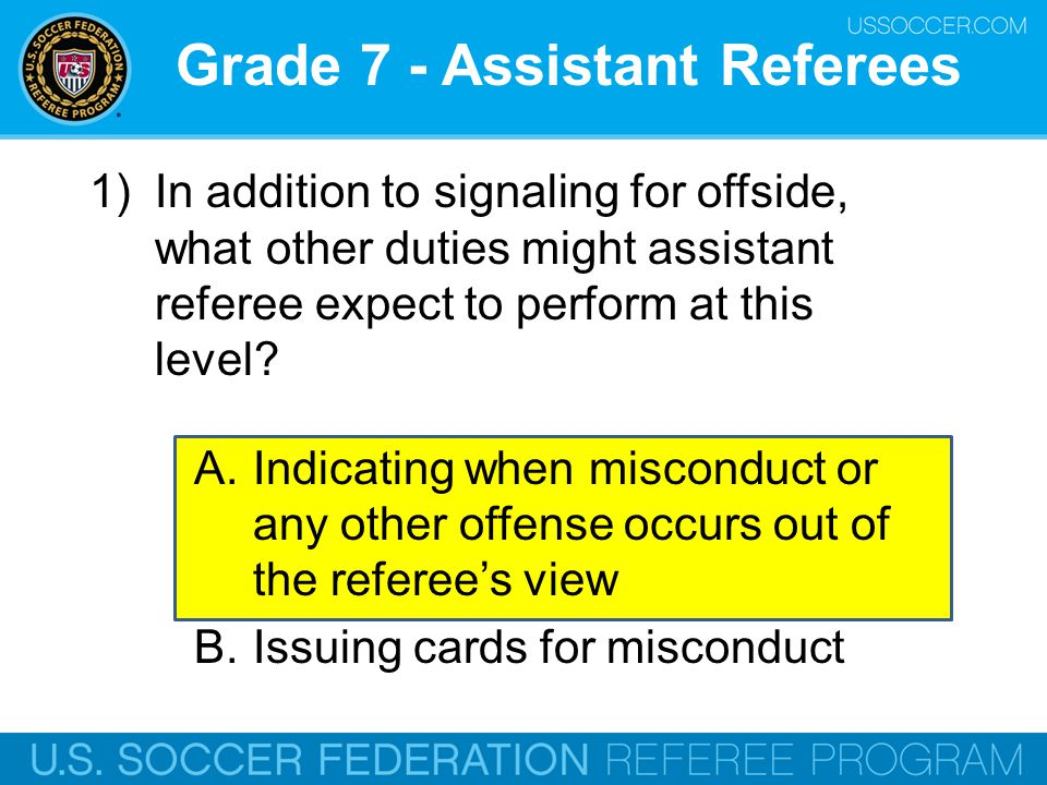 Grade 7 - Assistant Referees