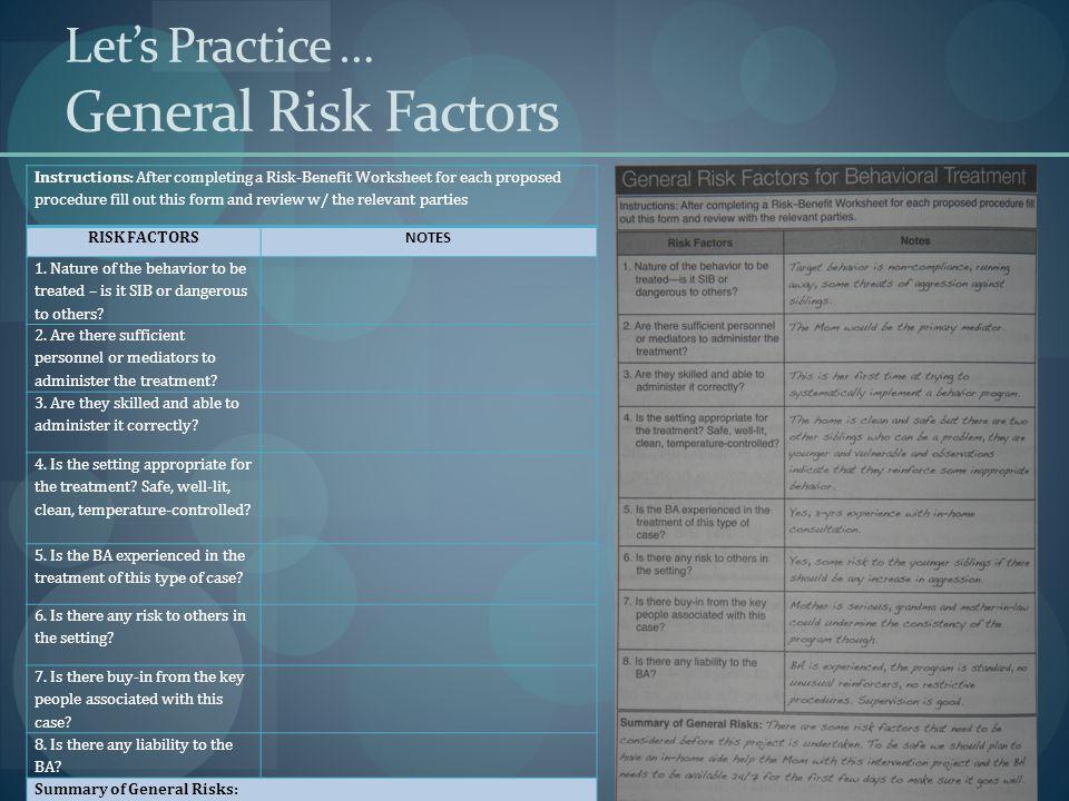 Let's Practice … General Risk Factors