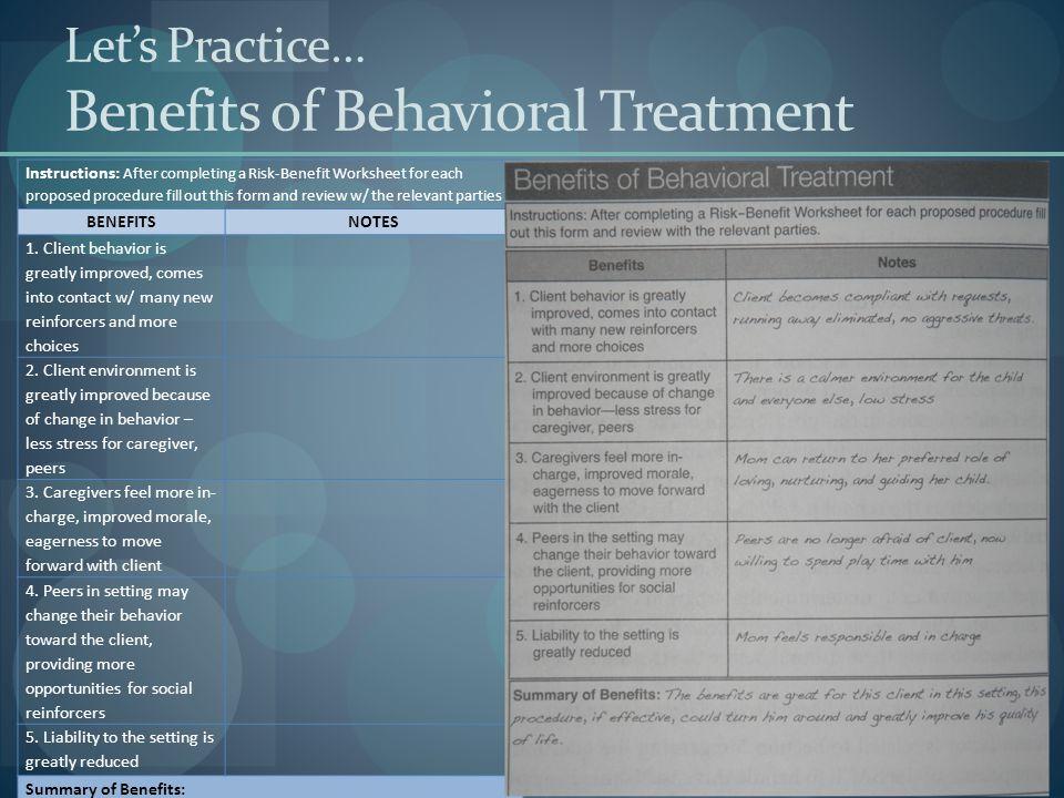 Let's Practice… Benefits of Behavioral Treatment