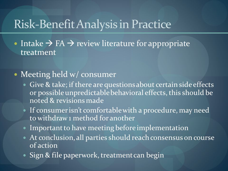 Risk-Benefit Analysis in Practice