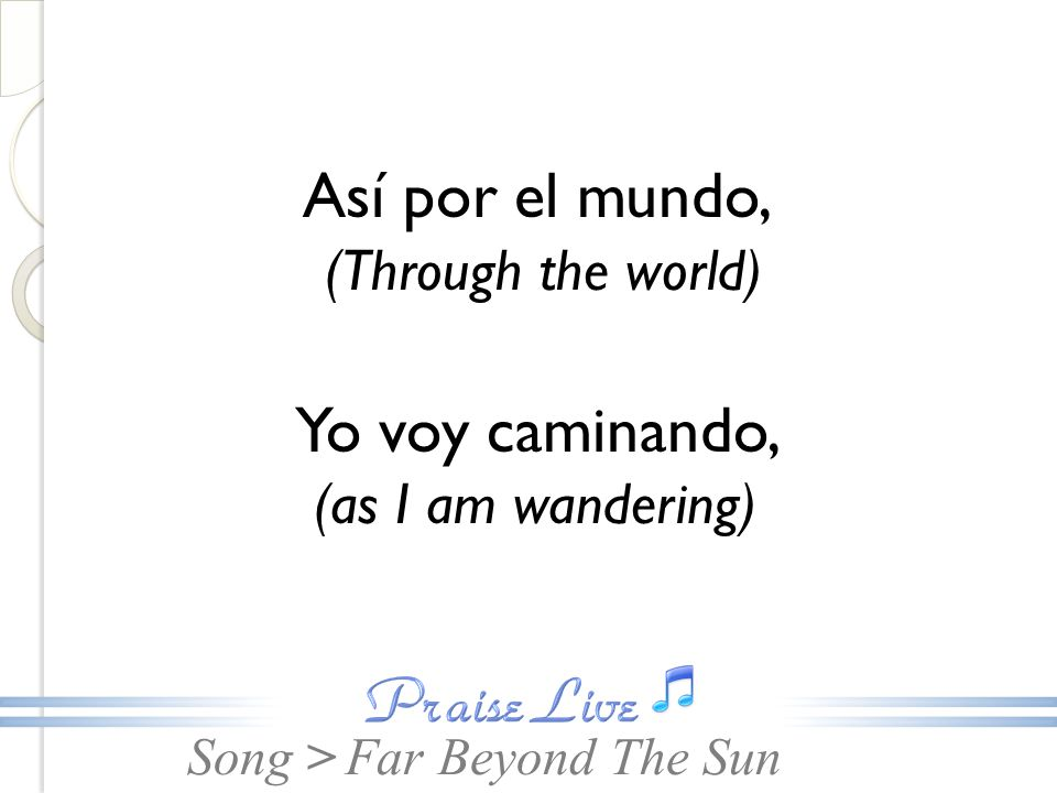 Así por el mundo, (Through the world)
