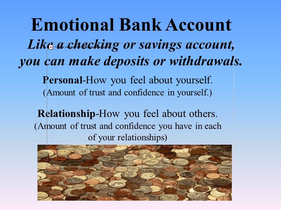Emotional Bank Account