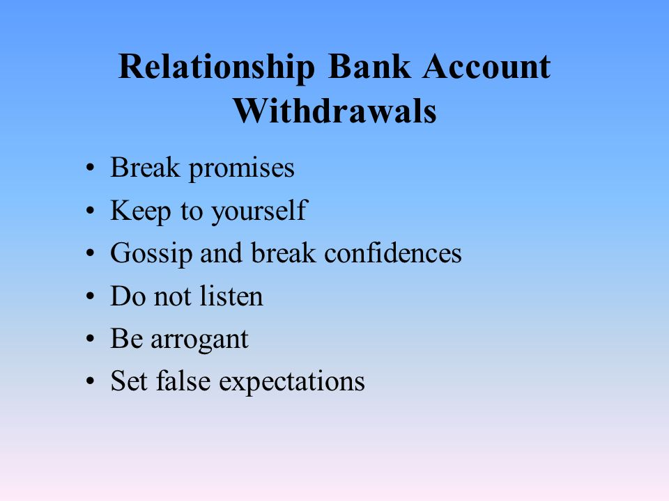 Relationship Bank Account Withdrawals