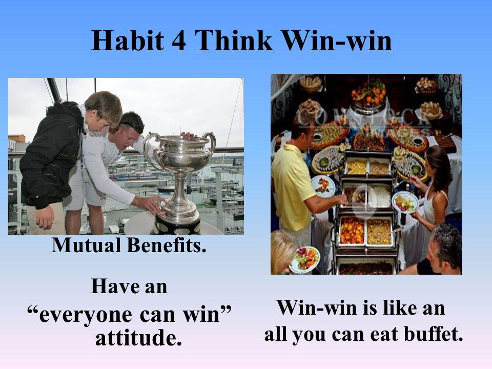 everyone can win attitude.