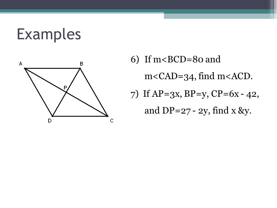 Examples 6) If m<BCD=80 and m<CAD=34, find m<ACD.