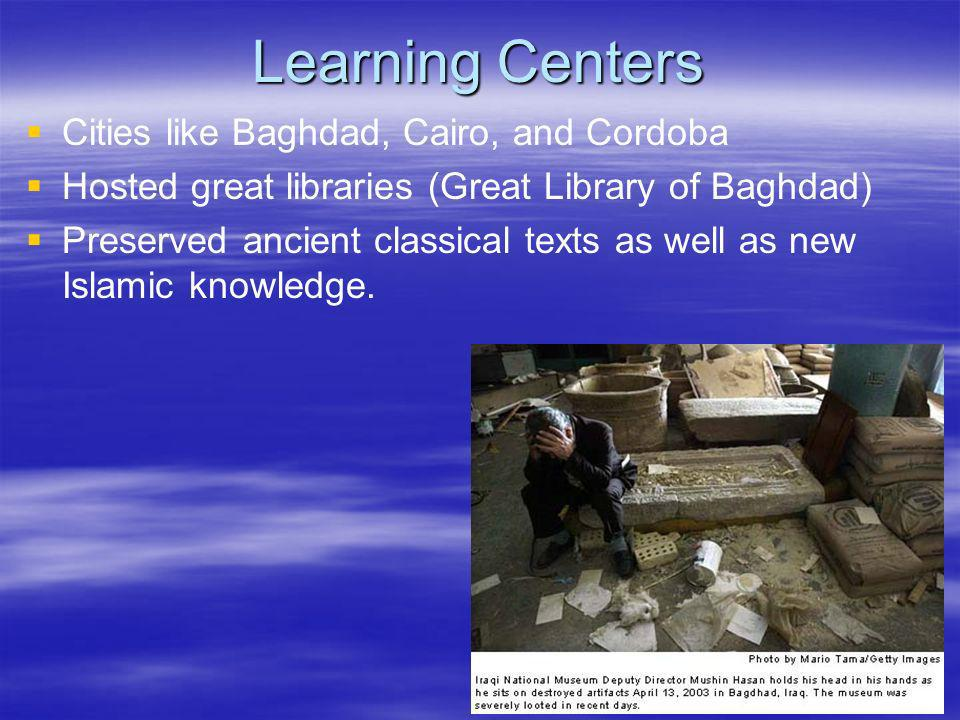Learning Centers Cities like Baghdad, Cairo, and Cordoba
