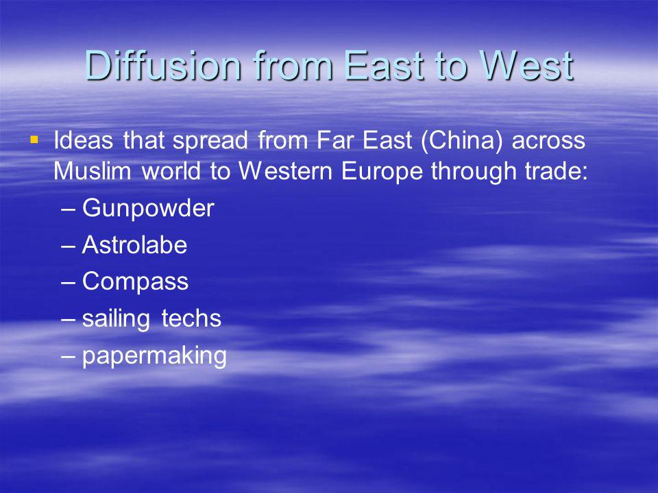 Diffusion from East to West