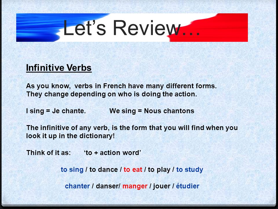 Let's Review… Infinitive Verbs