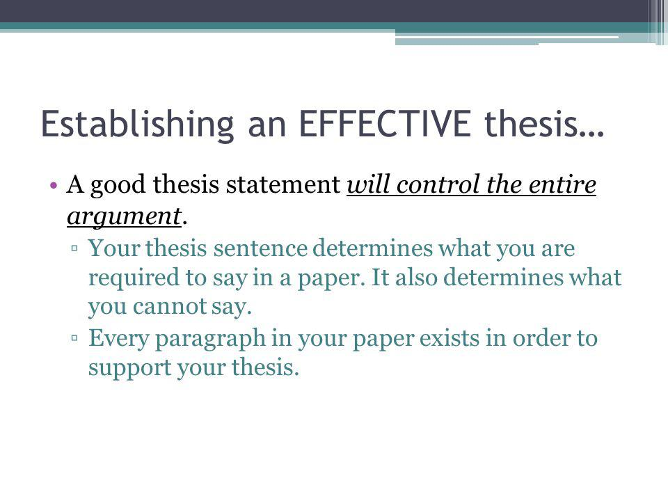 Establishing an EFFECTIVE thesis…