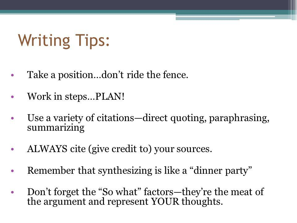Writing Tips: Take a position…don't ride the fence.