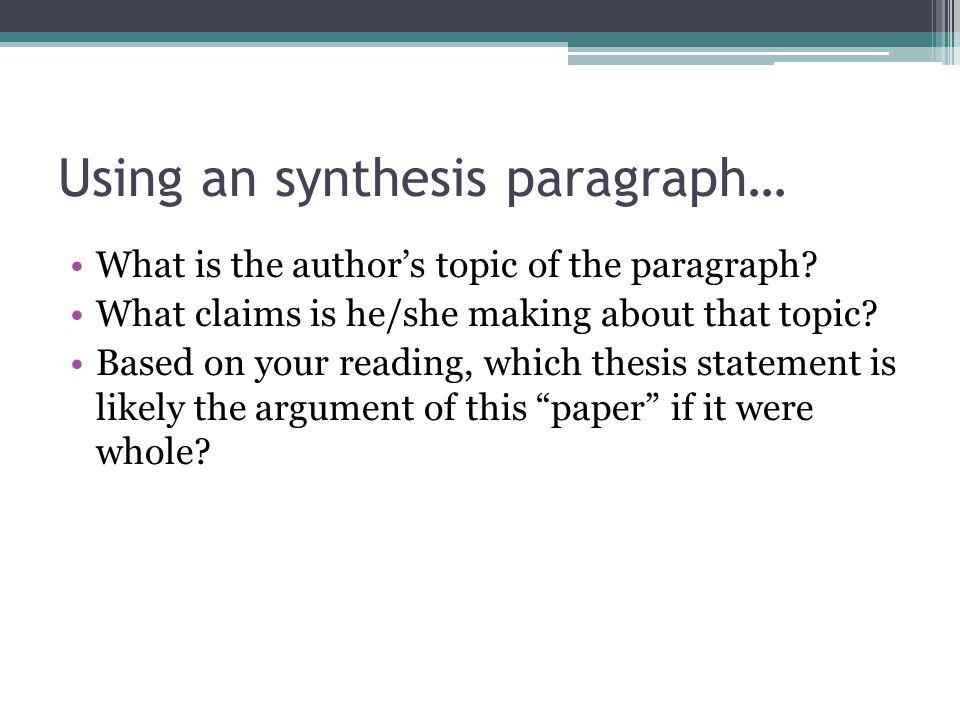 Using an synthesis paragraph…