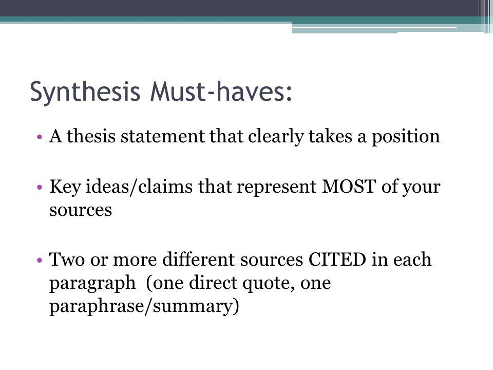 Synthesis Must-haves: