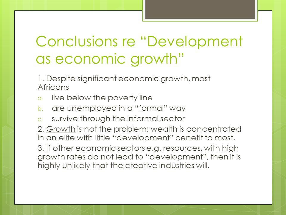 Conclusions re Development as economic growth