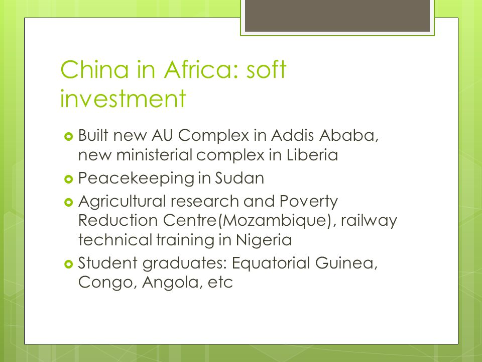 China in Africa: soft investment