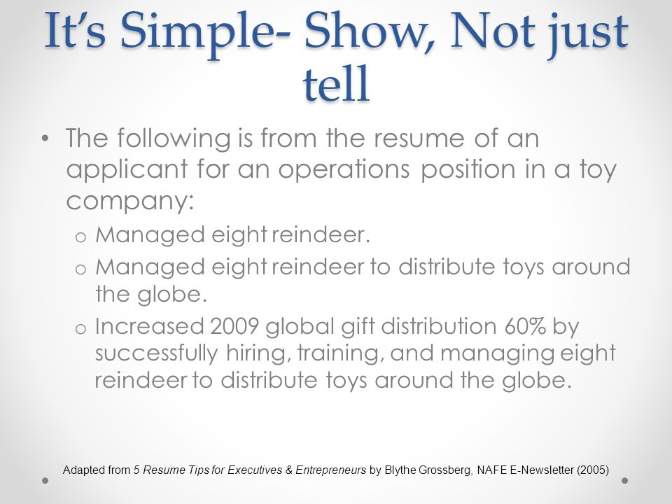 It's Simple- Show, Not just tell