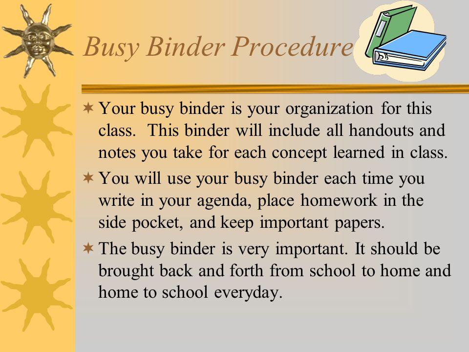 Busy Binder Procedure