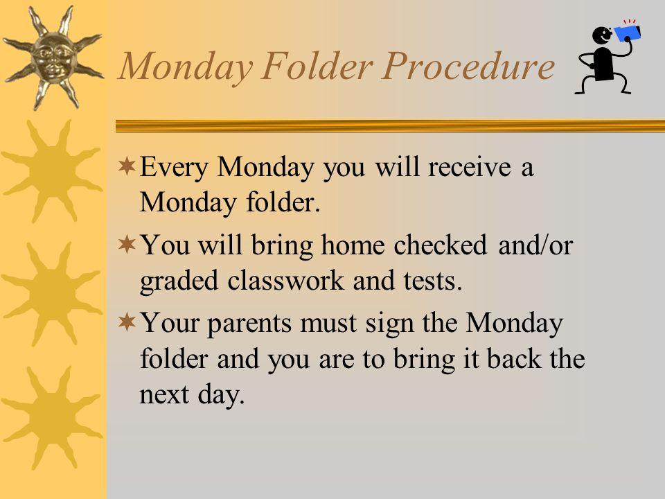 Monday Folder Procedure