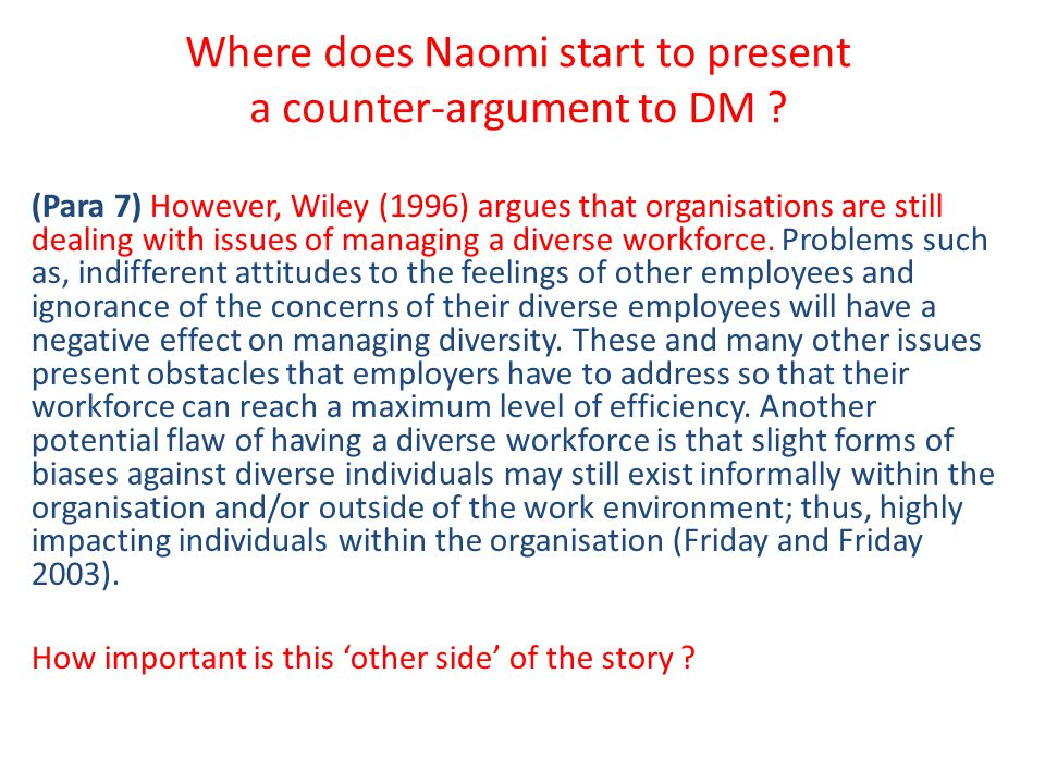 Where does Naomi start to present a counter-argument to DM
