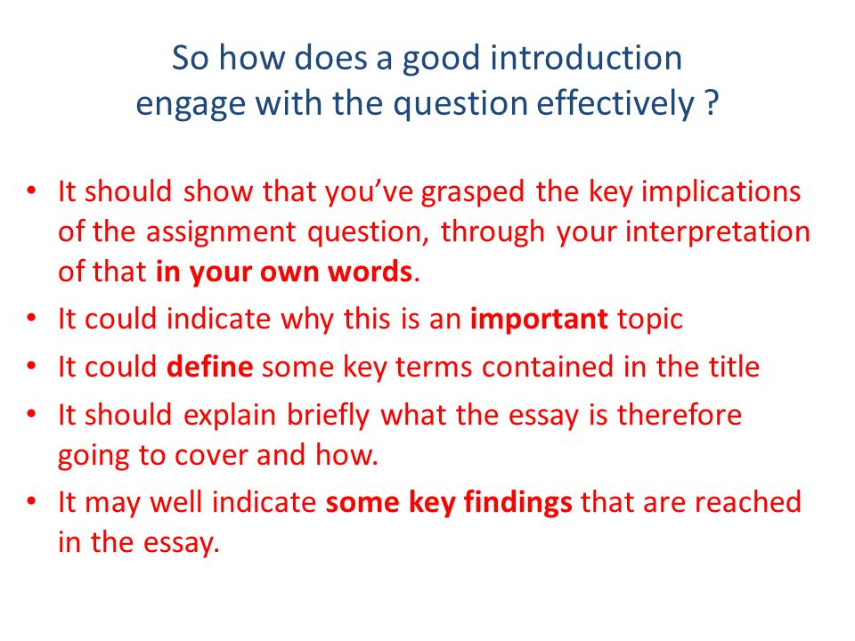 So how does a good introduction engage with the question effectively