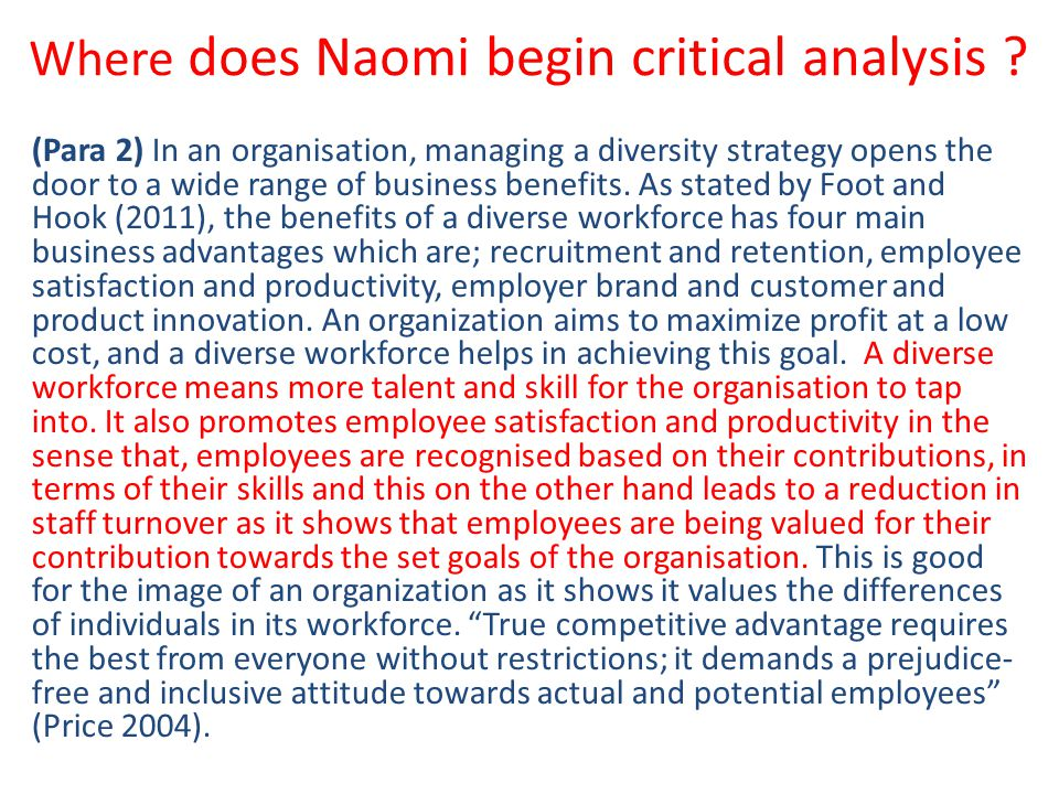 Where does Naomi begin critical analysis