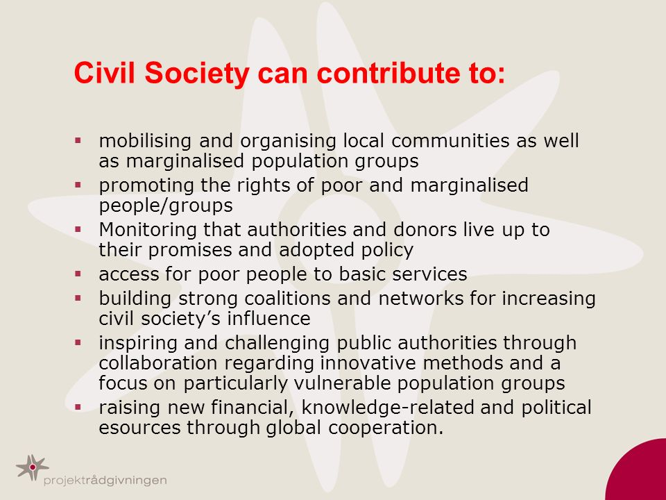 Civil Society can contribute to: