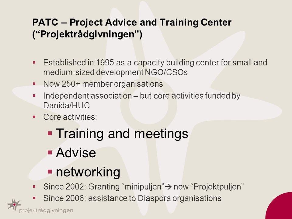 PATC – Project Advice and Training Center ( Projektrådgivningen )
