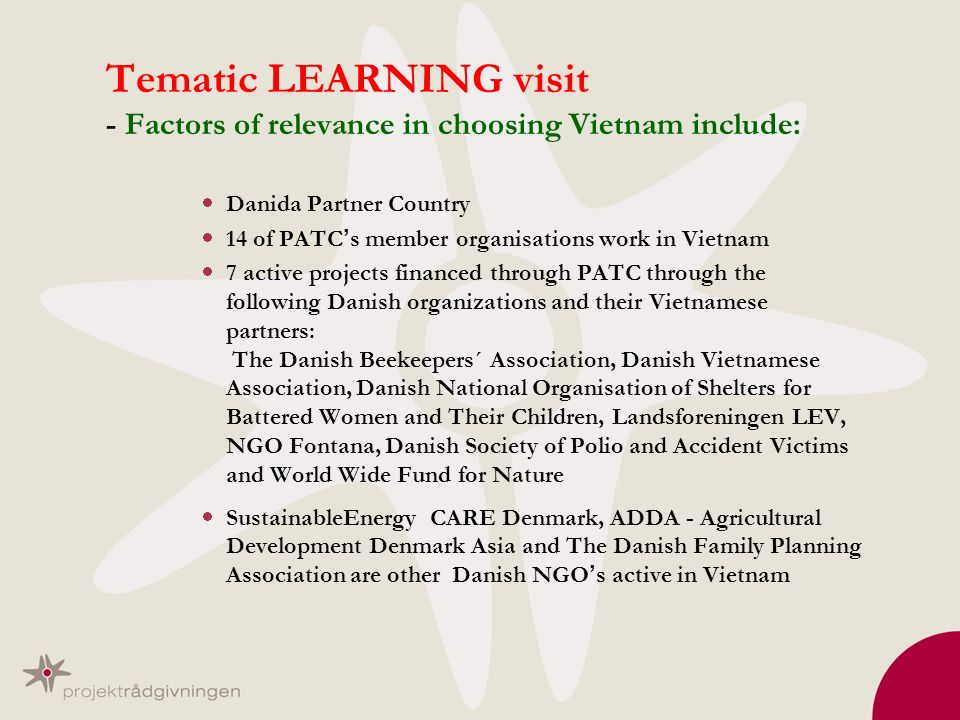 Tematic LEARNING visit - Factors of relevance in choosing Vietnam include: