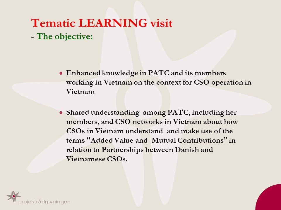 Tematic LEARNING visit - The objective: